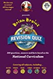 img - for Brian Brain's Revision Quiz For Ages 12 to 13 Year 8 Key Stage 3: Add-on questions for The Family Game or a book on its own! book / textbook / text book