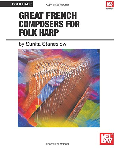 Great French Composers for Folk Harp