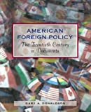 img - for American Foreign Policy by Donaldson, Gary A. [Paperback] book / textbook / text book