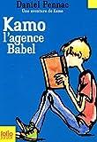 echange, troc Daniel Pennac - Une aventure de Kamo, Tome 3 : L'agence Babel