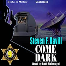 Come Dark: Posadas County, 9 Audiobook by Steven F. Havill Narrated by Beth Richmond