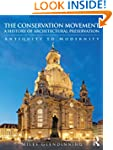 The Conservation Movement: A History...