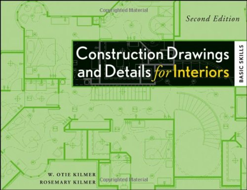 Construction Drawings and Details for Interiors: Basic Skills - John Wiley & Sons - 0470190418 - ISBN:0470190418