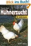 H�hnerzucht f�r jedermann. Handbuch f...