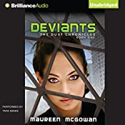 Deviants: The Dust Chronicles, Book 1 | Maureen McGowan