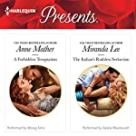 A Forbidden Temptation & The Italian's Ruthless Seduction | Anne Mather,Miranda Lee