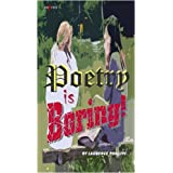 Poetry is Boring!by Laurence Phillips
