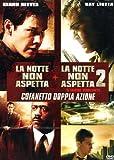La Notte Non Aspetta / La Notte Non Aspetta 2 - Strade Violente (2 Dvd)
