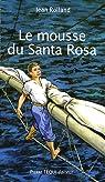 Le mousse du Santa Rosa