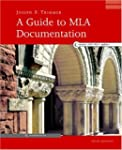 A Guide to MLA Documentation: With an...