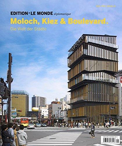 moloch-kiez-und-boulevard-die-welt-der-stadte-edition-le-monde-diplomatique