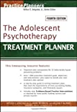 img - for The Adolescent Psychotherapy Treatment Planner (PracticePlanners) (Edition 4) by Jongsma Jr., Arthur E., Peterson, L. Mark, McInnis, William [Paperback(2006  ] book / textbook / text book