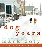 Dog Years CD: A Memoir