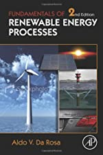Fundamentals of Renewable Energy Processes by Aldo V. da Rosa