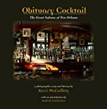 Obituary Cocktail: The Great Saloons of New Orleans