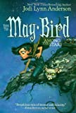 May Bird Among the Stars: Book Two (1416906088) by Anderson, Jodi Lynn