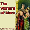 The Warlord of Mars Audiobook by Edgar Rice Burroughs Narrated by Jim Killavey