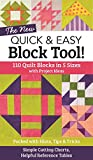 img - for The NEW Quick & Easy Block Tool!: 110 Quilt Blocks in 5 Sizes with Project Ideas - Packed with Hints, Tips & Tricks - Simple Cutting Charts & Helpful Reference Tables book / textbook / text book
