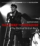 Halfway to Paradise: The Birth of British Rock