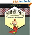 Zhuangzi Speaks: The Music of Nature