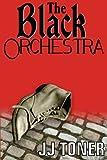 The Black Orchestra: A WW2 spy thriller (Volume 1)