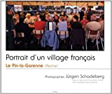 echange, troc Jurgen Schadeberg /E - Portrait d'un Village Français le Pin-la-Garenne (Perche)