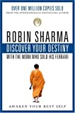 DISCOVER YOUR DESTINY with the Monk Who Sold His Ferrari: The Seven Laws of Self-Awakening (0006394167) by Sharma, Robin