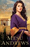 img - for In the Shadow of Jezebel (Treasures of His Love Book #4): A Novel book / textbook / text book