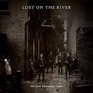 Lost on the River: The Basement Tapes