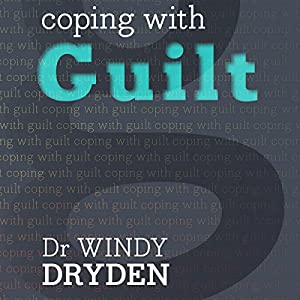 Coping with Guilt Audiobook