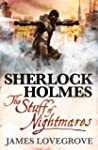 Sherlock Holmes - The Stuff of Nightm...