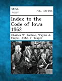 img - for Index to the Code of Iowa 1962 book / textbook / text book