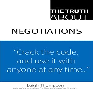 The Truth about Negotiations | [Leigh Thompson]