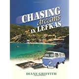 Chasing Dreams in Lefkasby Diane Griffith