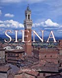 cover of Siena: Constructing the Renaissance City