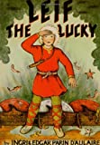 Leif the Lucky (0964380307) by Ingri Daulaire