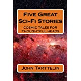 Five Great Sci-Fi Storiesby Mr John Andrew Tarttelin