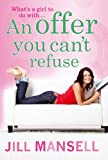Offer You Can't Refuse, An  (Large Print Book)