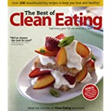 The Best of Clean Eating: Over 200 Mouthwatering Recipes to Keep You Lean and Healthyby Editors of Clean...