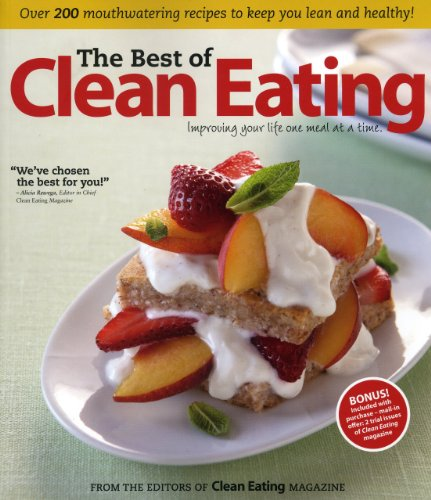 The Best of Clean Eating: Over 200