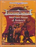Merchant House of Amketch (AD&D 2nd Ed. Fantasy Roleplaying, Dark Sun, DSM2) (1560766433) by Baker, L. Richard