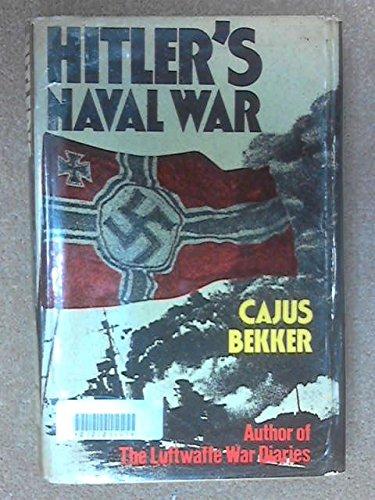 Hitler's Naval War, Cajus Bekker
