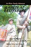 Ghosts at Gettysburg: An Oliver Family Adventure