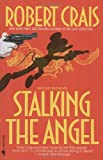 Stalking the Angel (0553286447) by Robert Crais