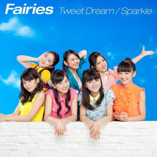 Tweet Dream/Sparkle
