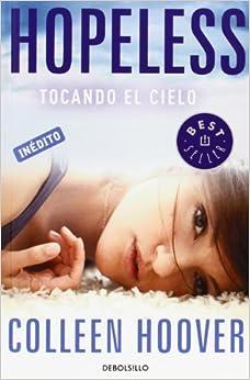 Hopeless. Tocando El Cielo descarga pdf epub mobi fb2