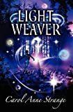 img - for Light Weaver book / textbook / text book
