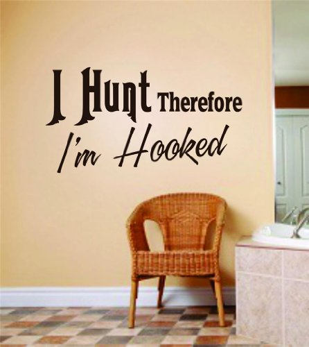 I Hunt Therefore I'M Hooked Quote - Mens Hunting Sport - Peel & Stick Bedroom Home Decor - Vinyl Wall Decal Stickers - Decoration Ideas - Cheap Buy Sale Item - Size : 8 Inches X 16 Inches - 22 Colors Available