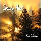 Soaring Heart. Soothing Nature Sounds Wood Flute Songs