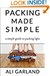 Packing Made Simple: A Simple Guide t...